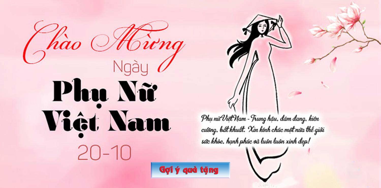 Ngày Phụ Nữ Việt Nam - Quà tặng ý nghĩa 20/10